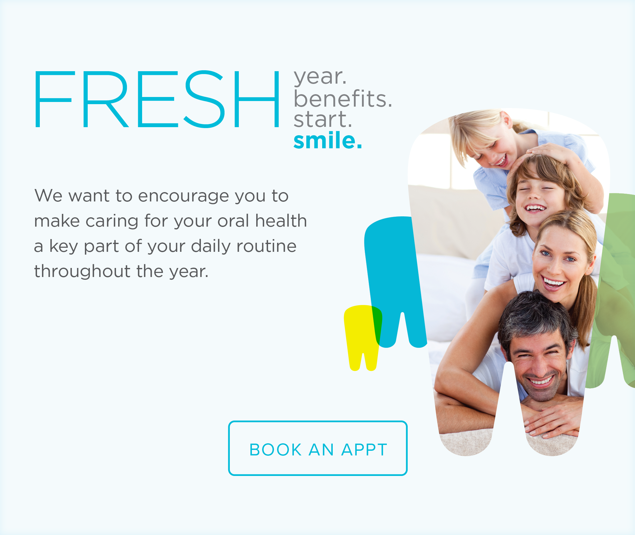 Greeley Modern Dentistry and Orthodontics - Make the Most of Your Benefits